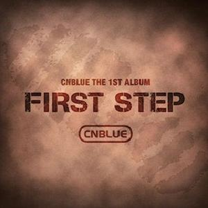 CNBLUE - Vol.1 [First Step]