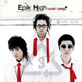 Epik High - Vol.3 [Swan Songs]