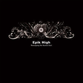 Epik High - Vol.4 [Remapping the Human Soul] (2CD)_Reissue