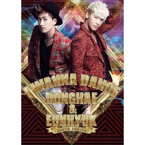 Super Junior : Dong Hae & Eun Hyuk - I Wanna Dance [First limited Edition] (Korea Version)
