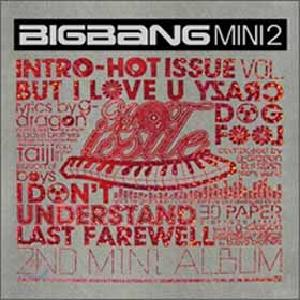 Big Bang - Mini Album Vol.2 [Hot Issue] 2007 BIGBANG