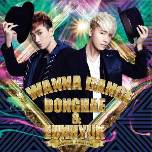 Super Junior : Dong Hae & Eun Hyuk - I Wanna Dance [Normal Edition] (Korea Version)