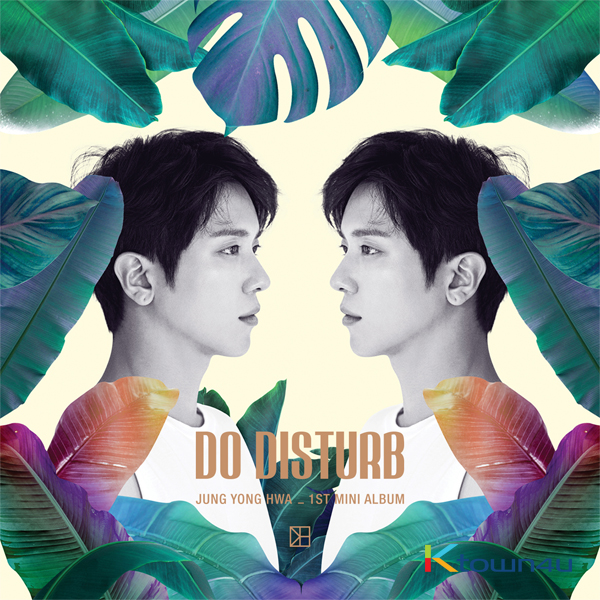 CNBLUE : Jung Yong Hwa - Mini Album Vol.1 [DO DISTURB] (Normal ver.)