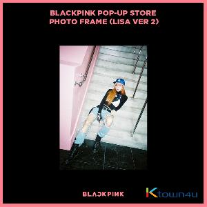 BLACKPINK - POP-UP STORE PHOTO FRAME (LISA VER 2) (It cannot be ship out as small packet, please meke order as Parcel POST or EMS )