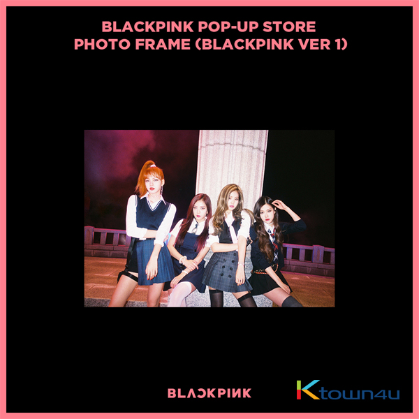 BLACKPINK - POP-UP STORE PHOTO FRAME (BLACKPINK VER 1) (It cannot be ship out as small packet, please meke order as Parcel POST or EMS )
