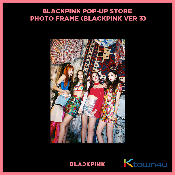 BLACKPINK - POP-UP STORE PHOTO FRAME (BLACKPINK VER 3)