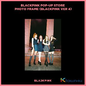 BLACKPINK - POP-UP STORE PHOTO FRAME (BLACKPINK VER 4) (It cannot be ship out as small packet, please meke order as Parcel POST or EMS )