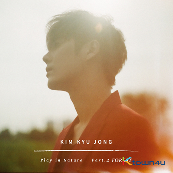 SS301 : KIM KYU JONG -  Single Album Vol.2 [Play in Nature Part.2 FOREST]