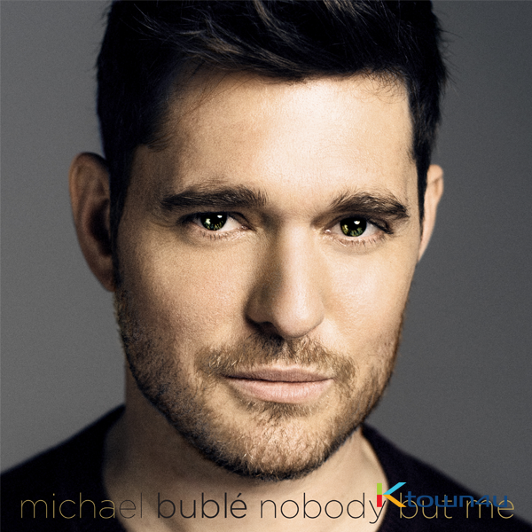 Michael Buble - [Nobody But Me] (Standard Nomal Edition)