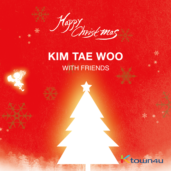 Kim Tae Woo - [KIM TAE WOO with Friends]