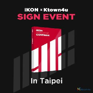 [iKON X Ktown4u TAIPEI SIGN EVENT] iKON - Mini Album [NEW KIDS : CONTINUE] (RED Ver.)
