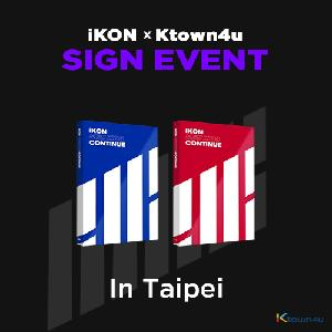 [iKON X Ktown4u TAIPEI SIGN EVENT] [SET][2CD SET] iKON - Mini Album [NEW KIDS : CONTINUE] (RED Ver. + BLUE Ver.)