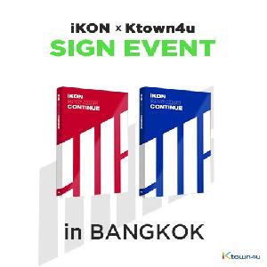 [iKON X Ktown4u BANGKOK SIGN EVENT] [SET][2CD SET] iKON - Mini Album [NEW KIDS : CONTINUE] (RED Ver. + BLUE Ver.)