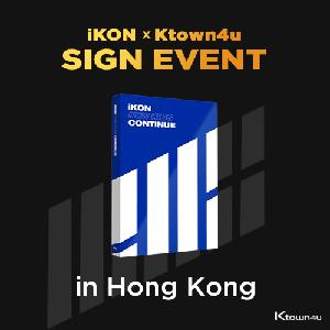 [iKON X Ktown4u HONG KONG SIGN EVENT] iKON - Mini Album [NEW KIDS : CONTINUE] (BLUE Ver.)