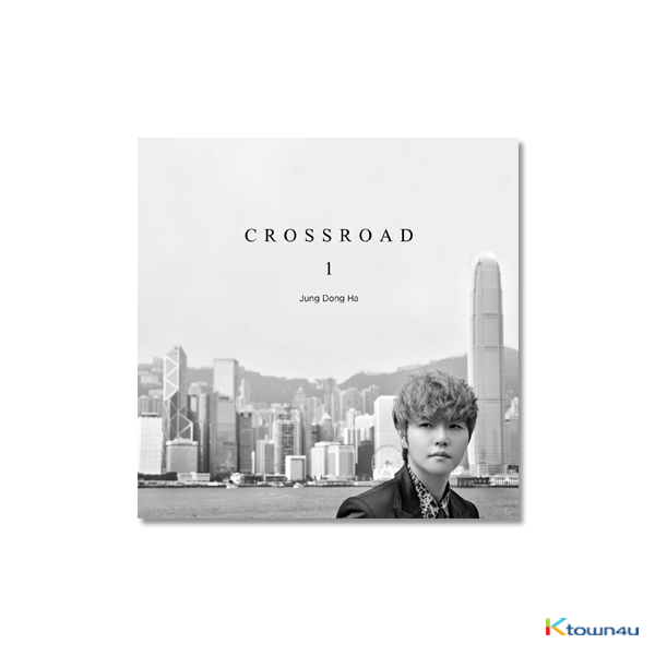 Jung Dong Ha - Solo Album Vol.1 [CROSSROAD]