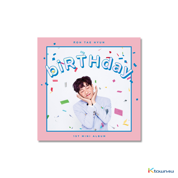 HOTSHOT : ROH TAE HYUN - Mini Album Vol.1 [biRTHday]
