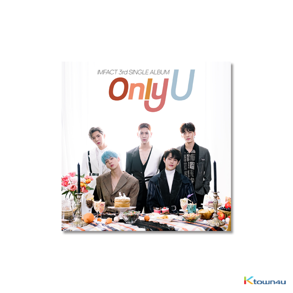 IMFACT - Single Album Vol.3 [Only U]