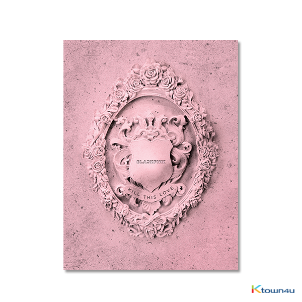 [BP ALBUM] BLACKPINK - Mini Album Vol.2 [KILL THIS LOVE] (PINK Ver.)