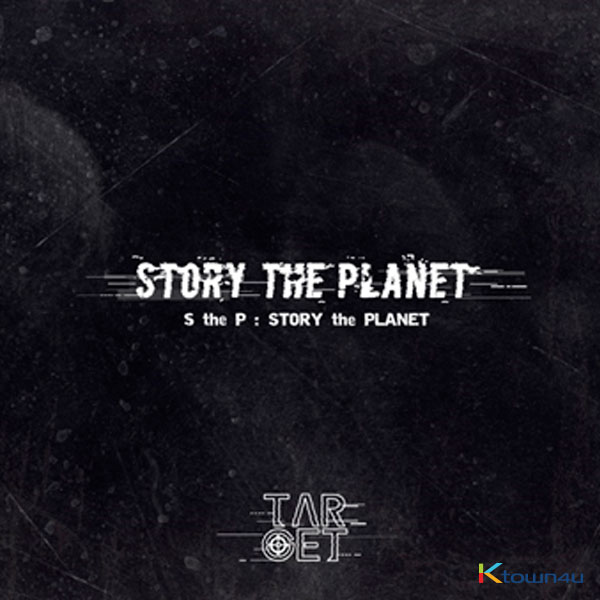 TARGET - Single Album Vol.3 [S the P (Story the Planet)]