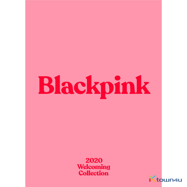 BLACKPINK - BLACKPINK's 2020 WELCOMING COLLECTION *Ktown4u Pre-order benefit : Unrevealed Photocard Total 8p (2set) A Ver 4p 1set / B Ver 4p 1set gift (limited quantity Until sold out)