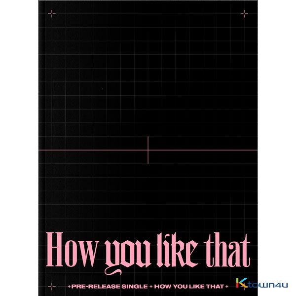 [LILITEAM]BLACKPINK - SPECIAL EDITION [How You Like That] + poster + Ktown4u benefit included
