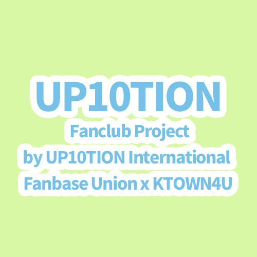 [Donation] UP10TION 2020 Fanclub Project by UP10TION International Fanbase Union