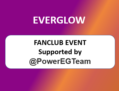[Donation] EVERGLOW SUPPORT EVENT by @PowerEGTeam