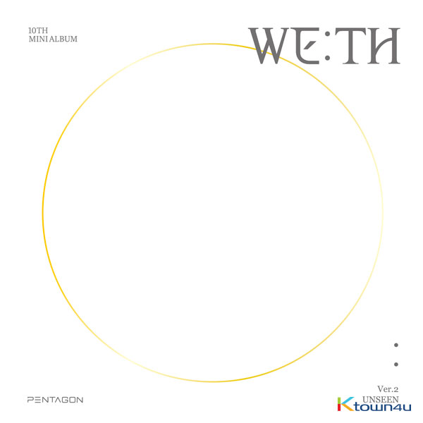 [Ktown4u Event] PENTAGON - Mini Album Vol.10 [WE:TH] (UNSEEN Ver.) *for applying video call event