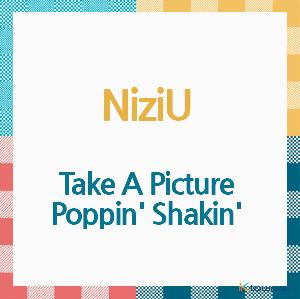 NiziU - Album [Take A Picture/Poppin' Shakin'] (CD) (Japanese Version) (*Order can be canceled cause of early out of stock)