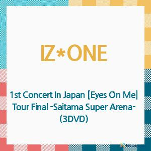 IZ*ONE - DVD [1st Concert In Japan [Eyes On Me] Tour Final -Saitama Super Arena-] [REGION CODE 2] (3DVD) (Japanese Version) (*Order can be canceled cause of early out of stock)