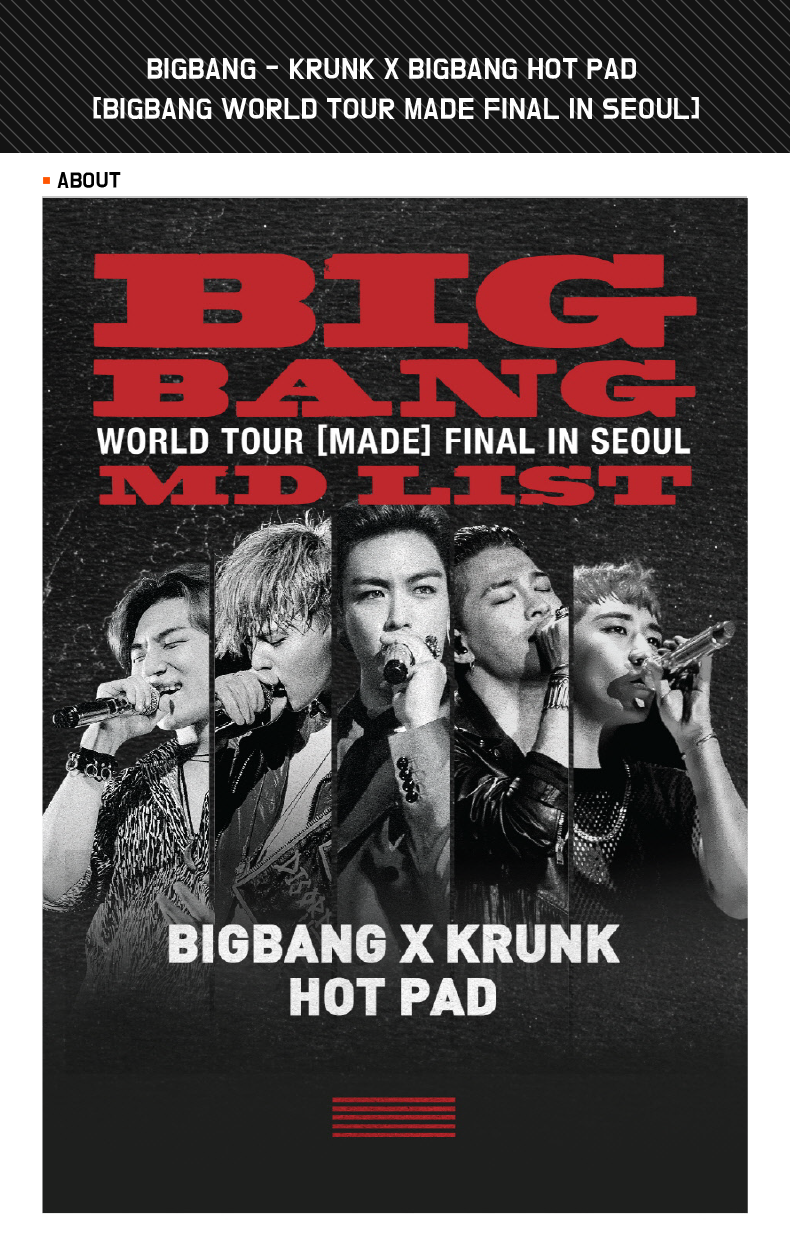BIGBANG - KRUNK X BIGBANG HOT PAD [BIGBANG WORLD TOUR MADE FINAL IN SEOUL]