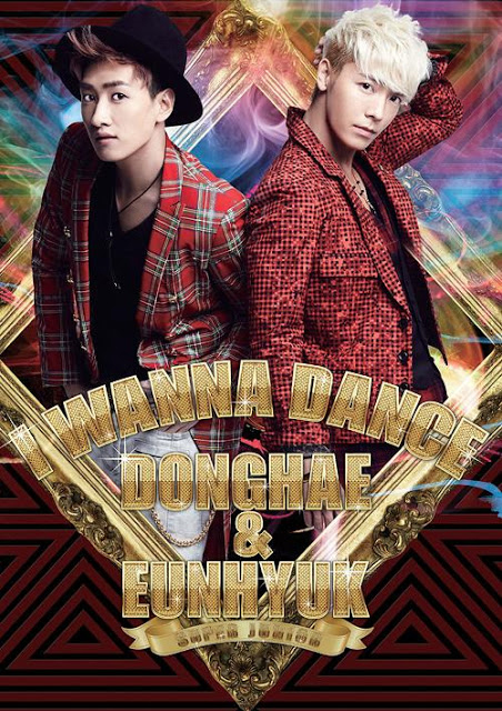 [ K-POP ] Super Junior : Dong Hae & Eun Hyuk - I Wanna Dance (First limited Edition) (Korea Version)