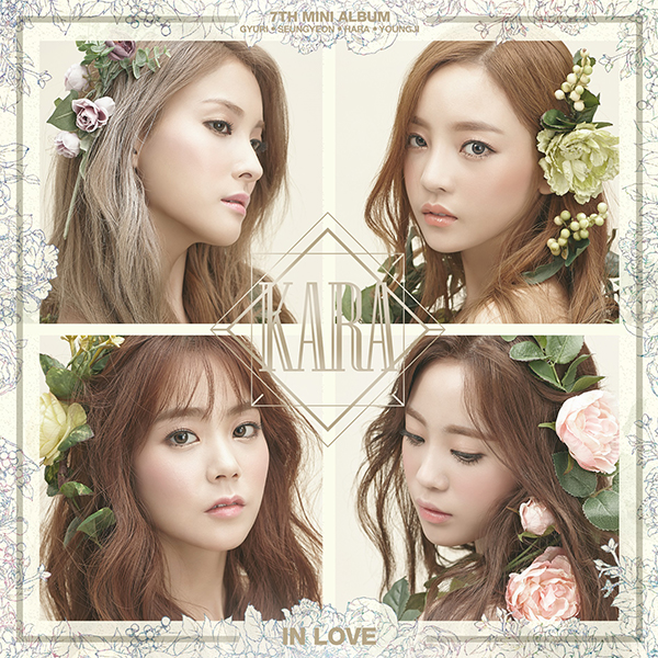 Kara - Mini Album Vol.7 [IN LOVE]