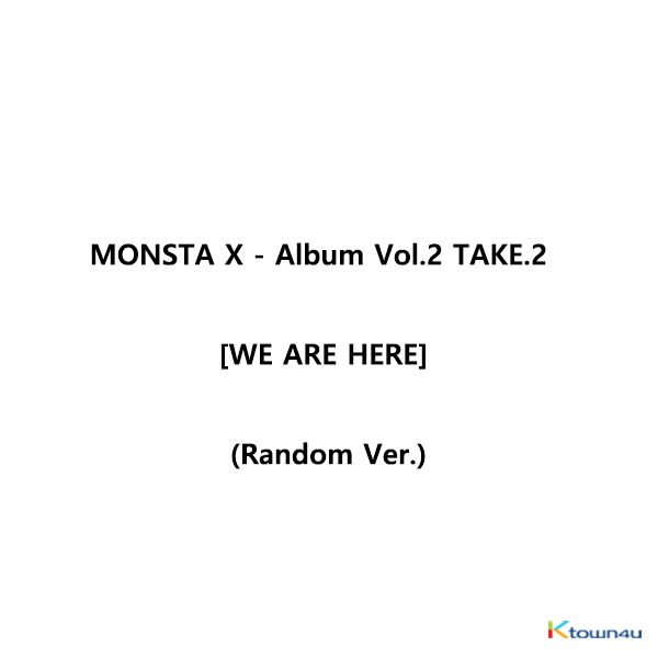MONSTA X - Album Vol.2 TAKE.2 [WE ARE HERE] (Random Ver.) *Different versions will be sent in case of purchasing 4 or more